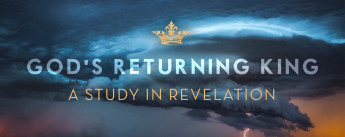 God's Returning King - Revelation