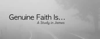 Genuine Faith Is ...
