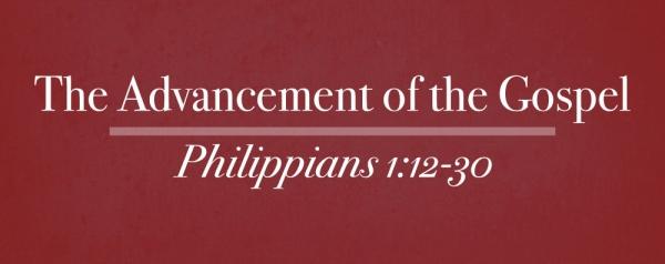 Blake Boylston - The Advancement Of The Gospel - Philippians 1:12-30 Image