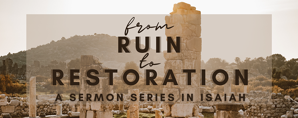 From Ruin to Restoration